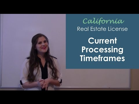 California Bureau of Real Estate (CalBRE) Current Processing TIme Frames