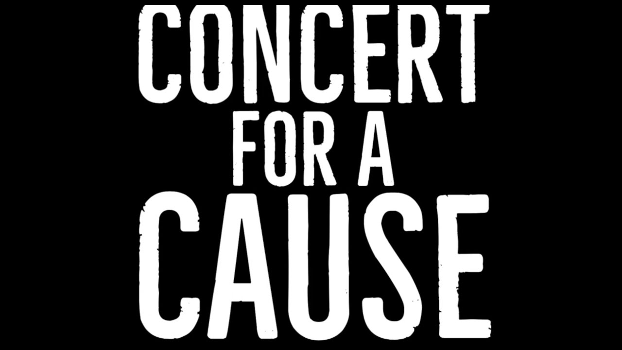 Concert for a Cause - Full Concert