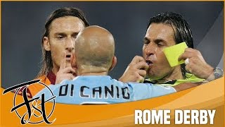 The dirty side of Rome Derby: Fights, Red Cards, Dives & Fouls!