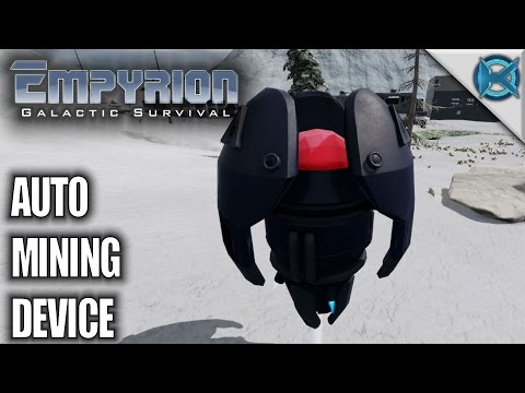 Empyrion Galactic Survival | Auto Mining Device | Let's Play Empyrion Gameplay | S05E16