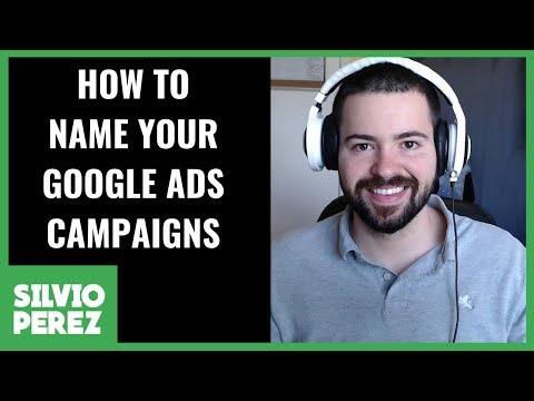 How To Name Your Google Ads Campaign | Naming Convention Best Practices