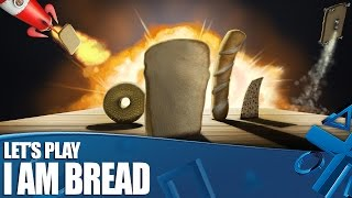 I Am Bread PS4 Gameplay - Let's Play I Am Bread!