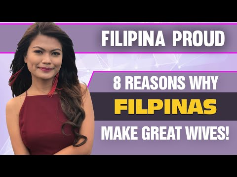 8 REASONS WHY FILIPINAS MAKE GREAT WIVES