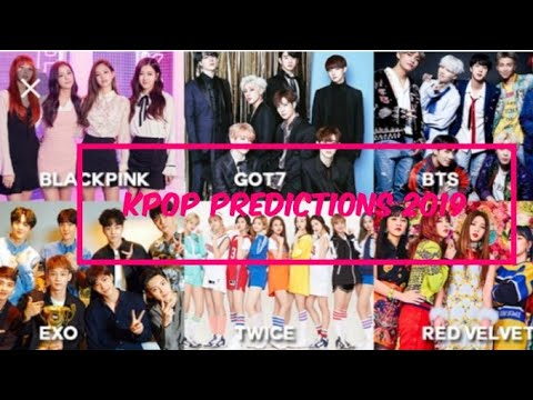 Kpop predictions 2019 [two came true already 😂😂]