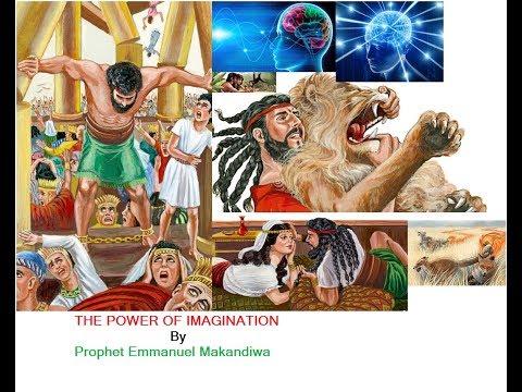 THE POWER OF IMAGINATIONS PART 2 BY PROPHET EMMANUEL MAKANDIWA