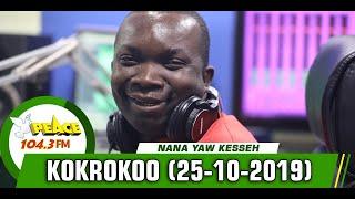 KOKROKOO DISCUSSION SEGMENT ON PEACE 104.3 FM (25/10/2019)