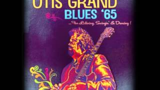 OTIS GRAND - WARNING BLUES