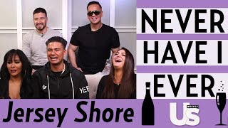 JERSEY SHORE NEVER HAVE I EVER!