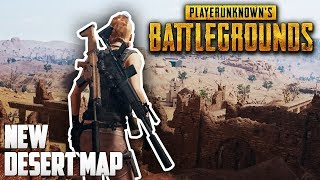 PLAYERUNKNOWN'S BATTLEGROUNDS — New DESERT Map (Miramar) Gameplay!