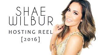 SHAE WILBUR 2016 Hosting Reel