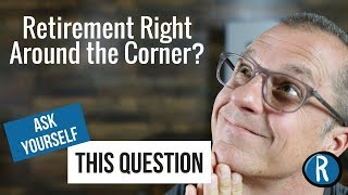 Retirement questions to ask yourself