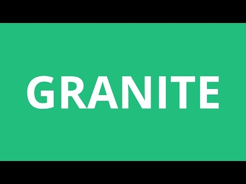 How To Pronounce Granite - Pronunciation Academy
