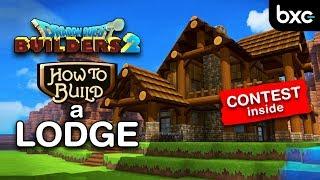 Dragon Quest Builders 2 - How To Build A Lodge | Dqb1 Build Contest