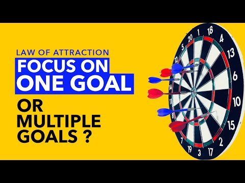 Best ANSWER for You 👉Should You Focus on ONE GOAL or MULTIPLE GOALS while using Law of Attraction?