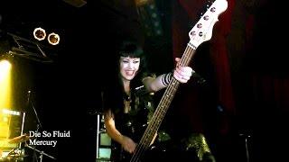 Die So Fluid - Mercury Live