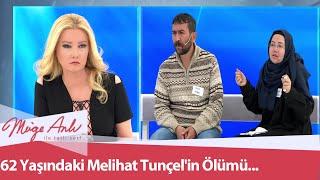 62 yaşındaki Melihat Tunçel'in ölümü... - Müge Anlı İle Tatlı Sert 18 Kasım 2020