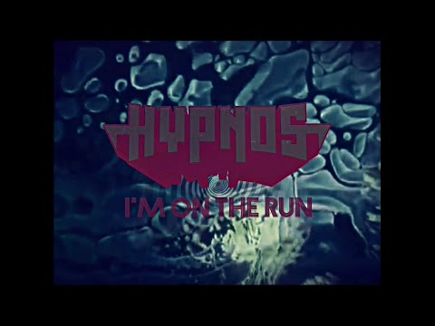HYPNOS - I'm On The Run (OFFICIAL VIDEO)