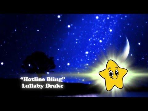 Drake - Hotline Bling (Lullaby Cover)