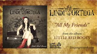Lindi Ortega - All My Friends