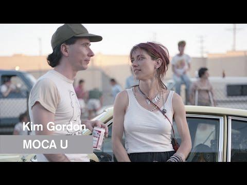 Mike Kelley  Kim Gordon  MOCA U  MOCAtv