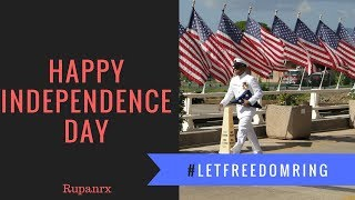 Happy Independence Day 2018 - #LetFreedomRing