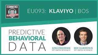 EU093: Predictive Behavioral Data with Eric and Ezra