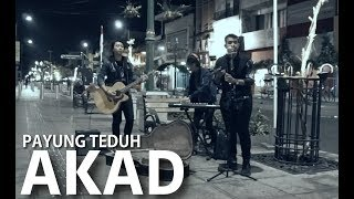 Video Payung Teduh - Akad (cover) versi Pengamen Jogja ! download MP3, 3GP, MP4, WEBM, AVI, FLV Oktober 2017