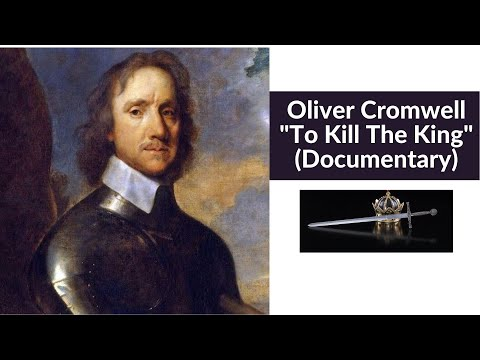 Oliver Cromwell: To Kill The King (Documentary)