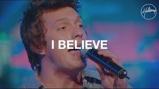I Believe - Hillsong Worship Mp3