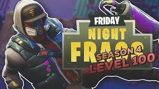 FORTNITE SEASON 4 BATTLE PASS LEVEL 100!! | Friday Night Frags