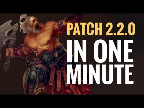 Diablo 3 Patch 2.2 in Under 1 Minute