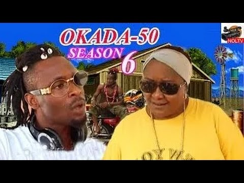 Download Okada 50 Season 6  2016 Latest Nigerian Nollywood Movie