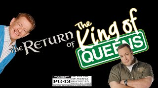The Return of the King of Queens