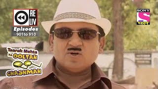 Weekly Reliv - Taarak Mehta Ka Ooltah Chashmah - 13th Jan to 19th Jan 2018 - Episode 901 to 910