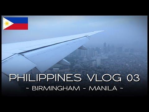 Birmingham to Manila - PHILIPPINES VLOG 03