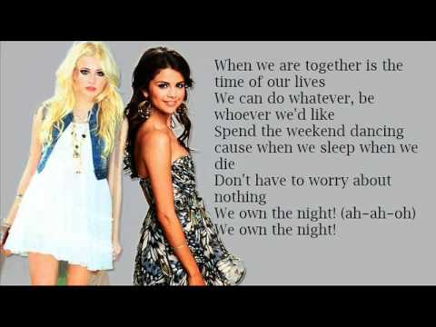 Selena Gomez feat. Pixie Lott - We Own The Night (Lyrics)