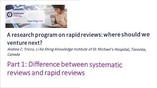 Part 1: Difference between systematic reviews and rapid reviews