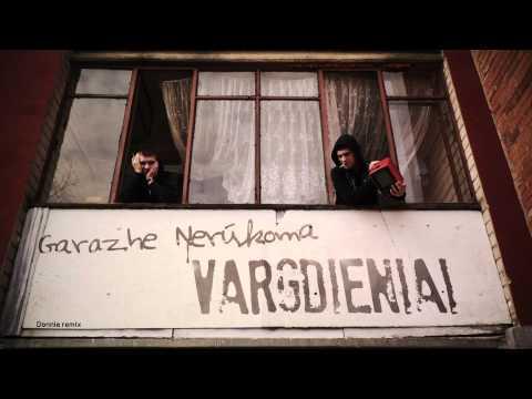 Garazhe Nerūkoma - Vargdieniai (donnie remix)