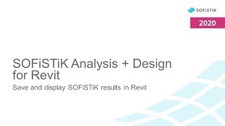 SOFiSTiK Analysis + Design for Revit - Save and display SOFiSTiK results in Revit