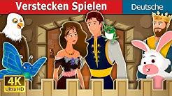 Verstecken Spielen | Hide And Seek Story | Gute Nacht Geschichte | Deutsche Märchen