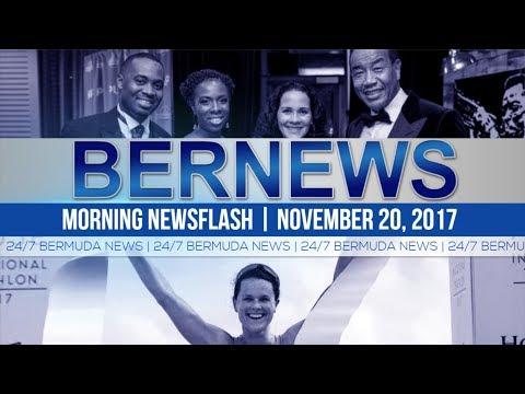 Bernews Morning Newsflash For Monday November 20, 2017