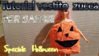 TUTORIAL: Come fare il vestito da zucca di Halloween per barbie - speciale Halloween