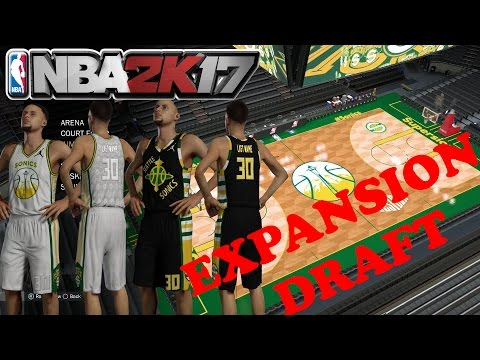 NBA 2K17 Expansion Draft Seattle Supersonics