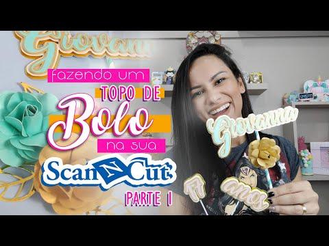 Topo De Bolo Na Scan Cut - Parte 1