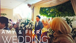 Amy & Fikri WEDDING