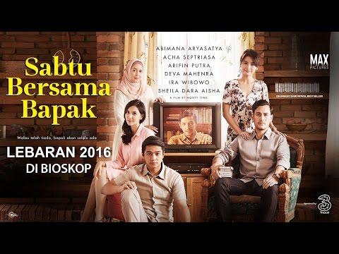 SABTU BERSAMA BAPAK | OFFICIAL TRAILER | LEBARAN 2016