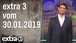 Extra 3 vom 30.01.2019 | extra 3 | NDR