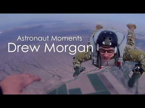 Astronaut Moments:  Drew Morgan
