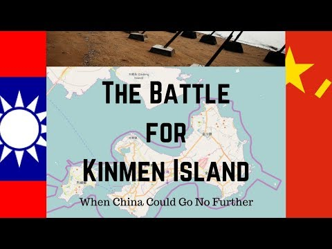 When China Failed to Conquer Taiwan: the Battle for Kinmen Island