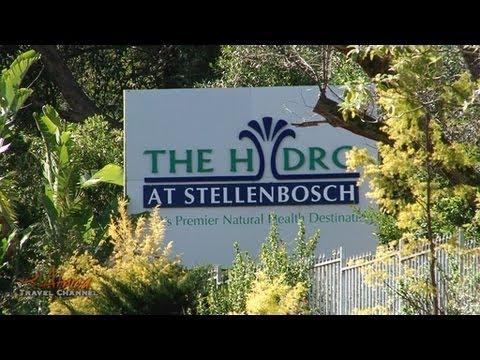 Hydro at Stellenbosch South Africa's Premier Natural Health Destination - Africa Travel Channel